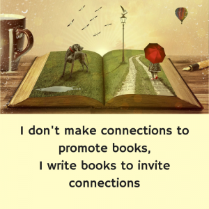 I write books to invite connections