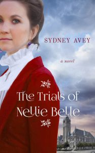 The Trials of Nellie Belle